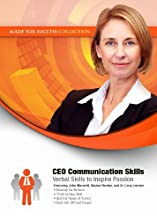 CEO Communication Skills: Verbal Skills to Inspire Passion (Made for Success Collection) (Library Edition)