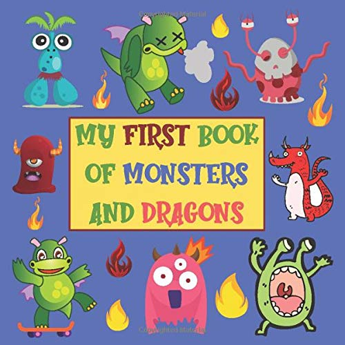 My First Book Of Monsters And Dragons: Coloring Book For Kids Ages 2-4, Best  Birthday Gift For 3 Year Old Boy: Family Press, Pinky Monkey:  9798628595206: Amazon.com: Books