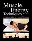 Muscle Energy Techniques, John Gibbons, 1583945571