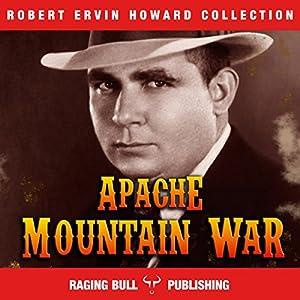 Apache Mountain War Audiobook