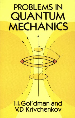 problems in quantum mechanics with solutions by gordon leslie squires pdf