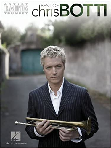 Chris Botti Trumpet Sheet Music - Artist Transcriptions