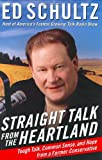Straight Talk from the Heartland, Ed Schultz, 0060784571