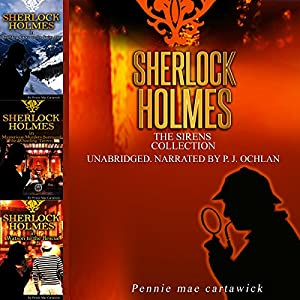 Sherlock Holmes: The Sirens Collection Audiobook