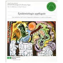 Épidémiologie appliquée: Une initiation à la lecture critique de la littérature en sciences de la santé