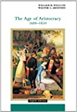The Age of Aristocracy 1688-1830: 8th (Eigth) Edition