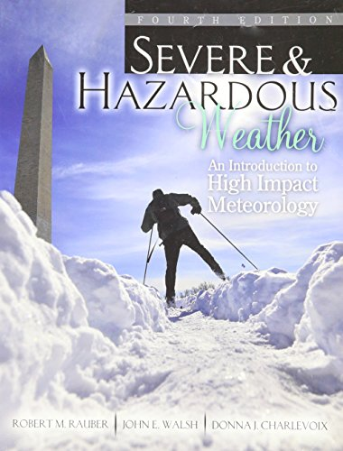 Severe and Hazardous Weather: An Introduction to High Impact Meteorology - text