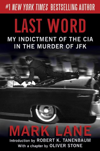Last Word: My Indictment of the CIA in the Murder of JFK (Best News Agency In The World)
