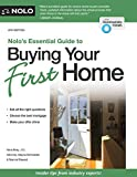Nolo's Essential Guide to Buying Your First Home (Nolo's Essential Guidel to Buying Your First House)