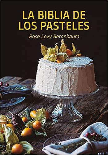 La bilblia de los pasteles (PRÁCTICA)