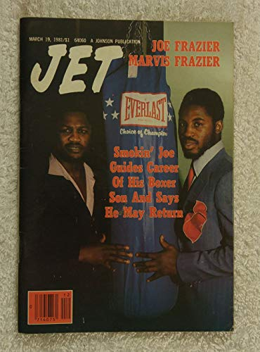 Joe Frazier Boxer - Joe Frazier & Marvis Frazier - Smokin' Joe Guides Career of His Boxer Son & Says He May Return - Jet Magazine - March 19, 1981 - Boxing
