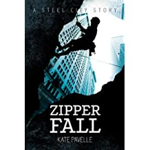 Zipper Fall (Steel City Stories Book 2)