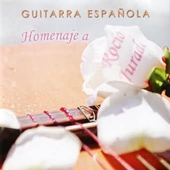 Homenaje a Rocío Jurado - Guitarra Española de Guillermo Fernández ...