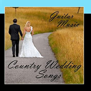 Country Wedding Songs - Country Wedding Songs - Guitar - Amazon.com ...