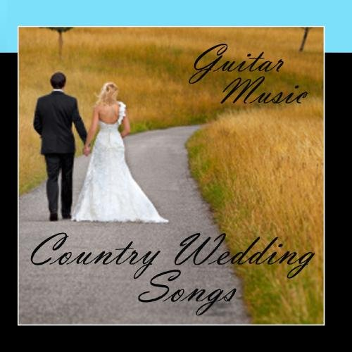 Country Wedding Songs - Guitar