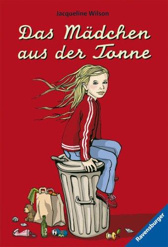 Das Mädchen aus der Tonne (Ravensburger Taschenbücher)