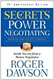 Secrets of Power Negotiating : Inside Secrets from a Master Negotiator - Updated for the 21st Century (English, Paperback, Roger Dawson) [Paperback] [Jan 01, 2017] Roger Dawson