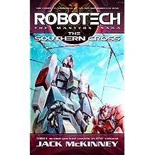 Robotech: The Masters Saga: The Southern Cross: Vol 7-9