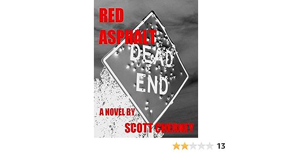 Red Asphalt By Scott Cherney