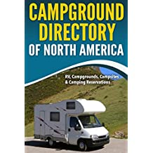 Campground Directory of North America: RV, Campground, Campsites & Camping Reservations