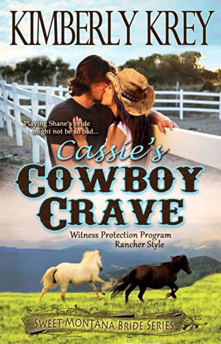 Cassie's Cowboy Crave: Witness Protection - Rancher Style: Shane's Story (Sweet Montana Bride Series, Book 3) (Reeses Candle)