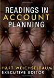 Readings in Account Planning, , 1887229361