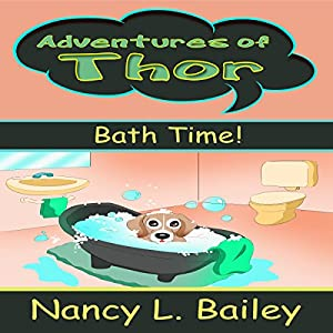 Adventures of Thor: Bath Time! Audiobook