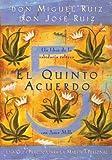 El Quinto Acuerdo: Una guía práctica para la maestría personal (Un Libro De Sabiduria Tolteca) (Spanish Edition)