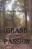 Grand Passion, Susanna Chelton Sheehy, 0978927168