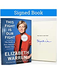 This Fight Is Our Fight AUTOGRAPHED Elizabeth Warren SIGNED BOOK