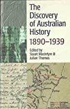 The Discovery of Australian History 9780522846997
