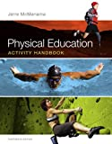 Physical Education Activity Handbook, Jerre McManama, 0321883632