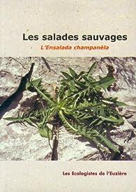 Les salades sauvages par  Écologistes de l'Euzière