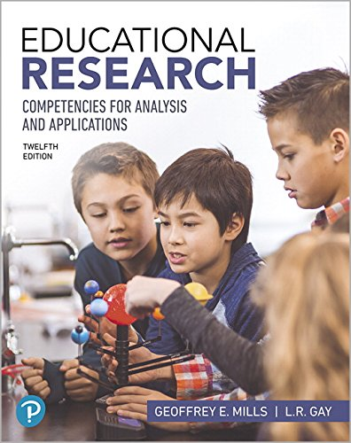 Educational Research: Competencies for Analysis and Applications (12th Edition) (Introduction To Statistics And Quantitative Data Analysis)