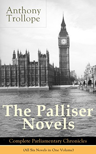 Palliser Novels Complete Parliamentary Chronicles ebook product image