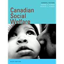 Canadian Social Welfare, Sixth Edition (6th Edition)