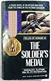 The Soldier's Medal (Fields of Honor)