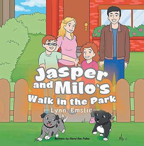 Jasper And Milo's Walk In The Park by [Emslie, Lynn]