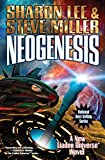 Neogenesis (Liaden Universe®) Hardcover – January 2, 2018 by Sharon Lee  (Author), Steve Miller (Author)