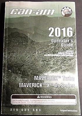 2016 can am maverick turbo x operator s manual p n 219 001 669 rh amazon com 2012 can am spyder operator's manual 2009 can am spyder operator's manual