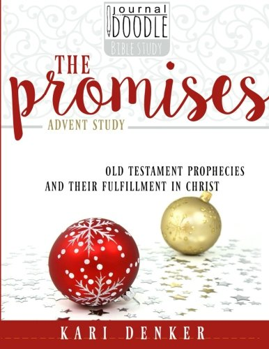 The Promises: old testament prophecies and their fulfillment in Christ