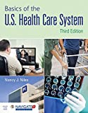 img - for Basics of the U.S. Health Care System book / textbook / text book