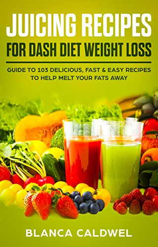 Juice fast how lose recipes to weight