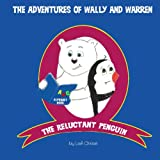 The Adventures of Wally and Warren, Lisé Chase, 0615968465