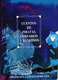 Cuentos de Piratas, Corsarios y Bandidos, Antologia Staff, 9580408319