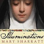 Illuminations: A Novel of Hildegard von Bingen | Mary Sharratt
