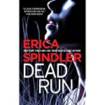 Dead Run | Erica Spindler