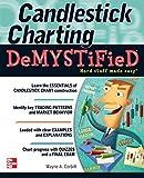 Candlestick Charting Demystified Paperback - November 6, 2012