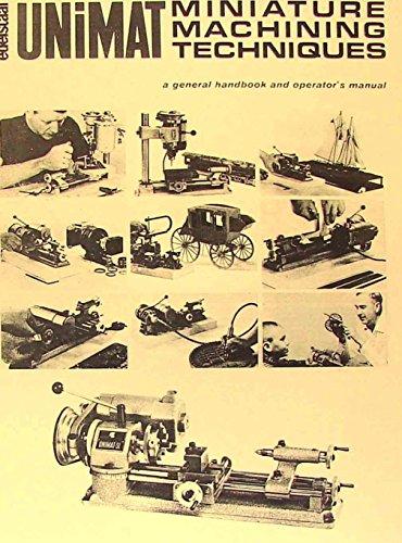 UNIMAT-SL Miniature Machine Handbook & Techniques Operator's Manual (Miniature Machine Tools compare prices)