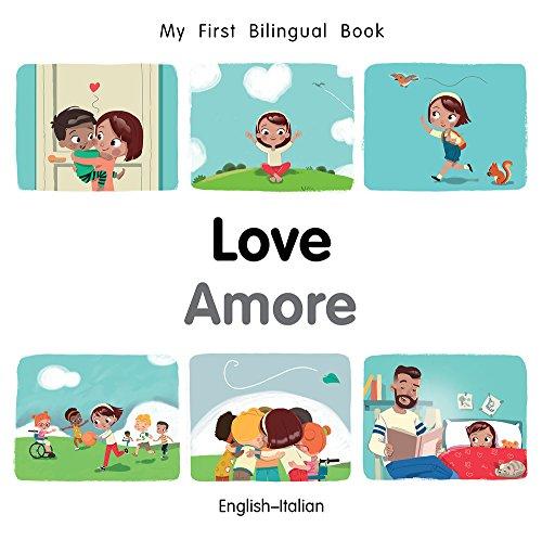 My First Bilingual BookLove (EnglishItalian) (Italian and English Edition)
